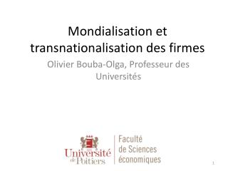 Mondialisation et  transnationalisation  des firmes