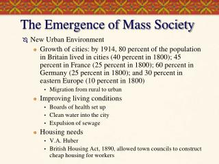 The Emergence of Mass Society