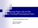 Reducing Paper Use at UW:  Duplex Printing