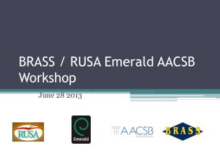 BRASS / RUSA Emerald AACSB Workshop