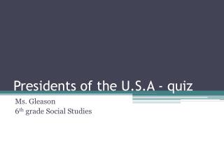 Presidents of the U.S.A - quiz