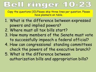 Bell ringer 10-23