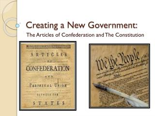 Creating a New Government:
