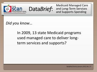 Medicaid Managed Care and Long-Term Services and Supports Spending