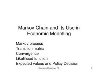 Markov Chain and Its Use in Economic Modelling