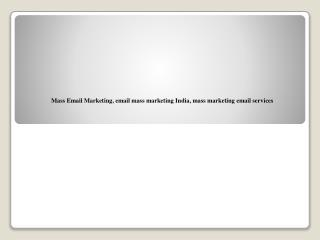 Mass Email Marketing, email mass marketing India, mass marke
