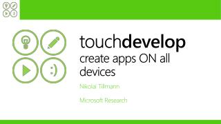 touch develop create apps ON all devices