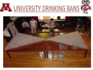 University Drinking Bans