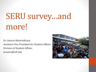SERU survey…and more!