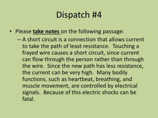 Dispatch #4