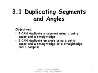 3.1 Duplicating Segments and Angles
