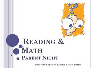 Reading & Math  Parent Night