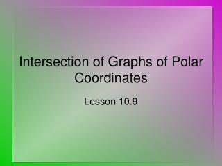 Intersection of Graphs of Polar Coordinates