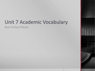 Unit 7 Academic Vocabulary