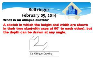 Bell ringer February  05,  2014