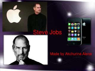 Steve  Jobs Made by  Akchurina Alena