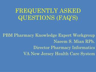 FREQUENTLY ASKED QUESTIONS (FAQ�S)