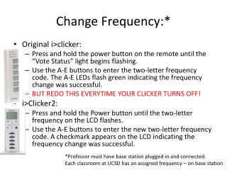 Change Frequency:*