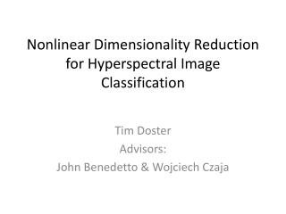 Nonlinear Dimensionality Reduction for Hyperspectral Image Classification