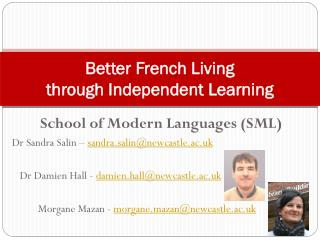 Better French Living  through Independent Learning