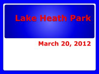 Lake Heath Park