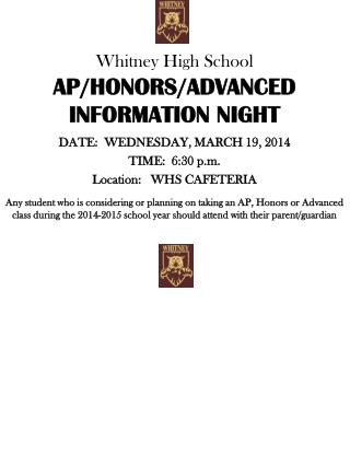 DATE:  WEDNESDAY, MARCH  19,  2014 TIME:  6:30 p.m. Location:   WHS CAFETERIA