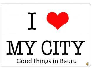 Good things in  Bauru
