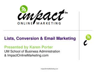 Lists, Conversion & Email Marketing