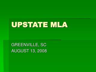 UPSTATE MLA