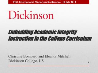 E mbedding  Academic Integrity Instruction  in the  College Curriculum