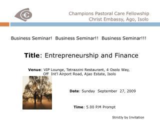 Business Seminar!  Business Seminar!!  Business Seminar!!!
