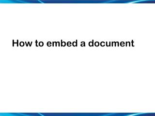 How to embed a document