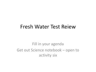 Fresh Water Test  Reiew