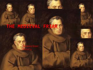 The Medieval Friar