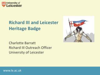 Richard III and Leicester Heritage Badge