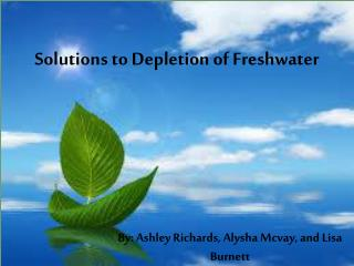 Solutions to Depletion of Freshwater