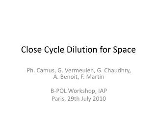 Close Cycle  Dilution for  Space