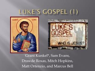 Luke's  Gospel (1)