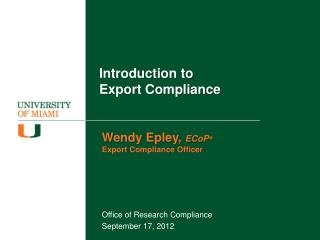 Introduction to  Export Compliance
