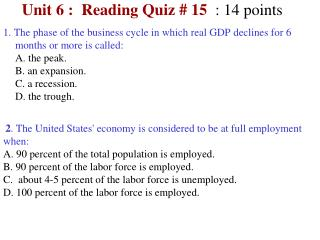 Unit 6 :  Reading Quiz #  15 :  14  points