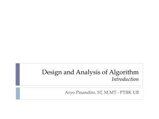 Design and A n alysis  of Algorithm Introduction