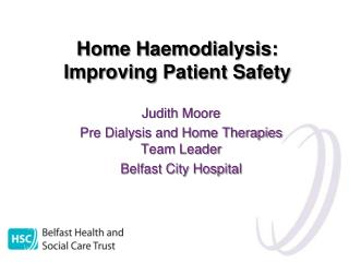 Home Haemodialysis: Improving Patient Safety