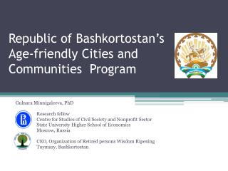 Republic of  Bashkortostan's Age-friendly Cities and Communities  Program