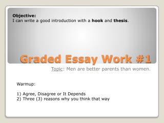 Graded Essay Work #1