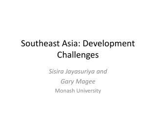 Southeast Asia: Development Challenges