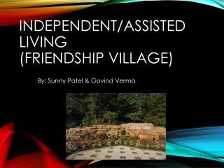 Independent/Assisted  Living (Friendship Village)