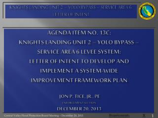 Knights Landing unit 2 –  yolo  bypass – service area 6: letter of intent
