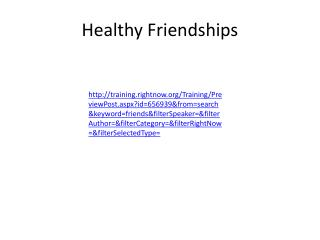 Healthy Friendships