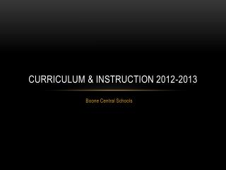 Curriculum & Instruction 2012-2013