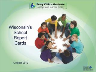 Wisconsin�s School Report Cards